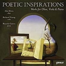Poetic Inspirations - Opere per Oboe, Viola e Pianoforte - CD Audio