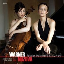 Musica russa per violoncello e pianoforte - CD Audio di Wendy Warner,Irina Nuzova