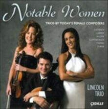 Notable Women. Trios By Today's Female Composers - CD Audio