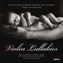 Violin Lullabies - CD Audio di Rachel Barton Pine