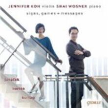 Signs, Games + Messages - CD Audio di Jennifer Koh,Shai Wosner