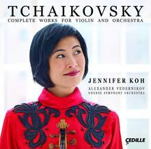 Musica Completa per Violino e Orchestra - CD Audio di Pyotr Ilyich Tchaikovsky