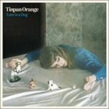 Love Is a Dog (Digipack) - CD Audio di Tinpan Orange