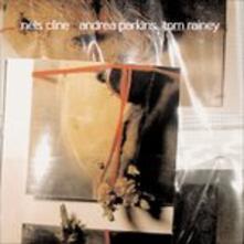 Out Trios vol.3 - CD Audio di Nels Cline