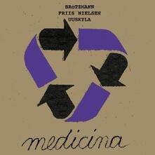 Medicina - CD Audio di Peter Brötzmann,Peeter Uuskyla,Peter Friis Nielsen