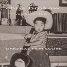 I Was Born, But... (Colonna Sonora) - CD Audio di Chris Brokaw