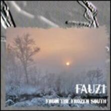 From the Frozen South - CD Audio di Fauz't
