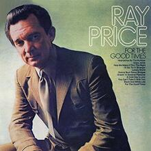 For the Good Times - CD Audio di Ray Price