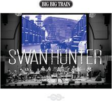 Swan Hunter - CD Audio di Big Big Train