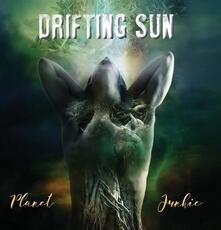 Planet Junkie - CD Audio di Drifting Sun