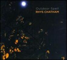 Outdoor Spell - CD Audio di Rhys Chatham