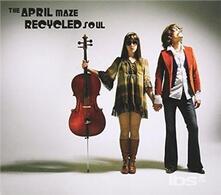 Recycled Soul - CD Audio di April Maze