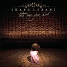 One You Need - CD Audio di Shane & Shane