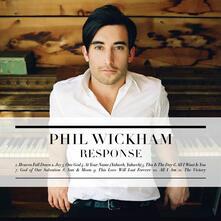 Response - CD Audio di Phil Wickham