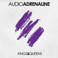 Kings & Queens - CD Audio di Audio Adrenaline
