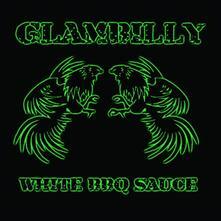 White BBQ Sauce - CD Audio di Glambilly