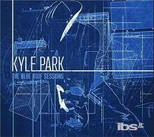 Blue Roof Sessions (Digipack) - CD Audio di Kyle Park