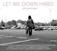 Let Me Down Hard (Colonna sonora) - Vinile LP