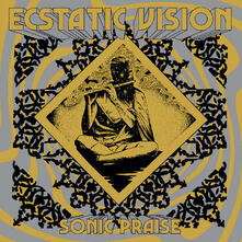 Sonic Praise (Coloured Vinyl) - Vinile LP di Ecstatic Vision