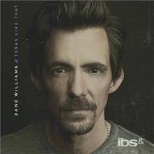 Texas Like That - CD Audio di Zane Williams