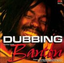 Dubbing with the Banton - CD Audio di Buju Banton
