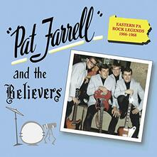 Pat Farrell and the Believers - CD Audio di Believers,Pat Farrell