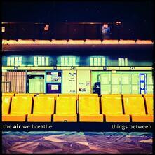 Things Between - Vinile LP di Air We Breathe
