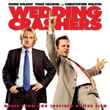 Wedding Crashers (Colonna Sonora) - CD Audio