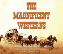 The Magnificent Westerns (Colonna Sonora) - CD Audio