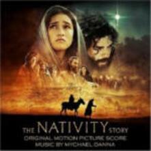 The Nativity Story (Colonna Sonora) - CD Audio di Mychael Danna