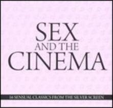 Sex and the Cinema (Colonna Sonora) - CD Audio