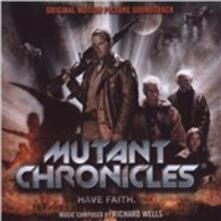 Mutant Chronicles (Colonna Sonora) - CD Audio di Richard Wells