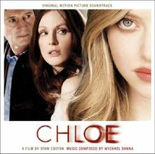 Chloe (Colonna Sonora) - CD Audio di Mychael Danna