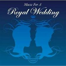 Music for a Royal Wedding - CD Audio