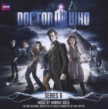 Doctor Who Series 6 (Colonna Sonora) - CD Audio di Murray Gold