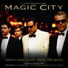 Magic City (Colonna Sonora) - CD Audio