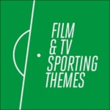 Film & TV Sporting Themes (Colonna Sonora) - CD Audio