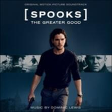 Spooks. The Greater Good (Colonna Sonora) - CD Audio di Dominic Lewis