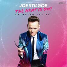 The Heat Is on. Swinging the 80s - CD Audio di Joe Stilgoe