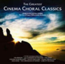 The Greatest Cinema Choral Classics (Colonna Sonora) - CD Audio