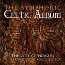 The Symphonic Celtic Album - CD Audio di City of Prague Philharmonic Orchestra