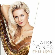 This Love - CD Audio di Claire Jones