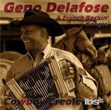 Cowboy Creole - CD Audio di Geno Delafose