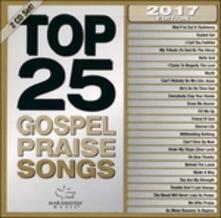 Top 25 Gospel Praise Songs - CD Audio