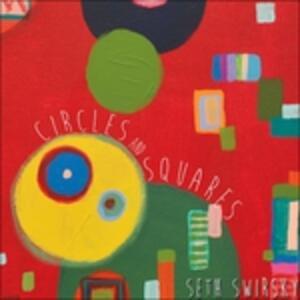 Circles and Squares - Vinile LP di Seth Swirsky