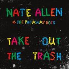 Take Out the Trash - Vinile LP di Nate Allen,Pac-Away Dots