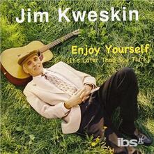 Enjoy Yourself - CD Audio di Jim Kweskin