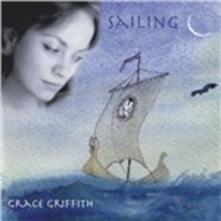 Sailing - CD Audio di Grace Griffith
