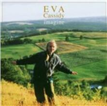 Imagine - CD Audio di Eva Cassidy