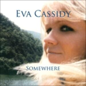 Somewhere - Vinile LP di Eva Cassidy